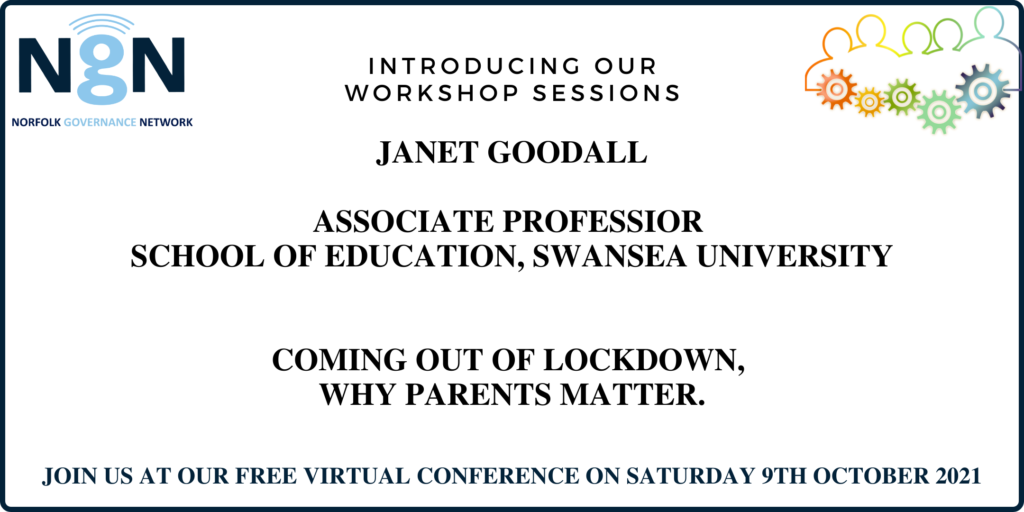 Colourful graphic with outline of people all connected by cogs, wording Introducing our workshop sessions - Janet Goodall, Coming out of Lockdown, Why parents matter