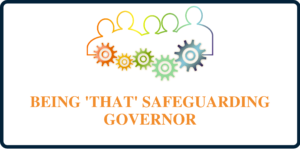 Colourful graphic with outline of people all connected by cogs, wording being that safeguarding governor